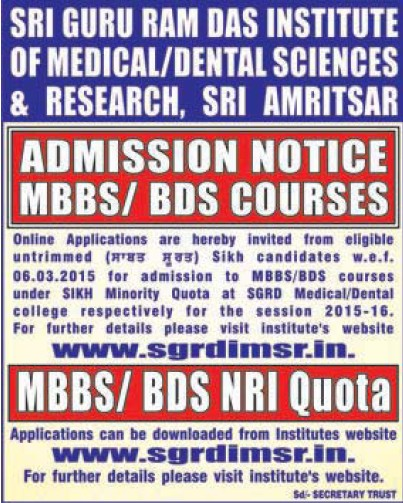 BDS and MDS courses (Sri Guru Ram Das Institute of Dental Sciences and Research)