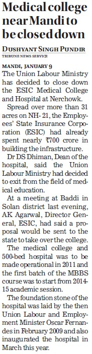 Medical College near Mandi to be closed down (ESI Medical College)