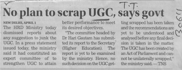 No plan to scrap UGC, govt (University Grants Commission (UGC))