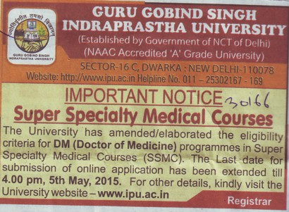 Super Speciality Medical course (Guru Gobind Singh Indraprastha University GGSIP)