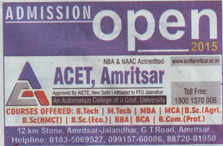 B Tech, M Tech and MBA (Amritsar College of Engineering and Technology ACET Manawala)