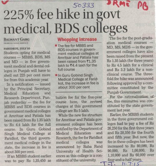 225 percent fee hike in govt medical, BDS Colleges (Director Research and Medical Education DRME Punjab)