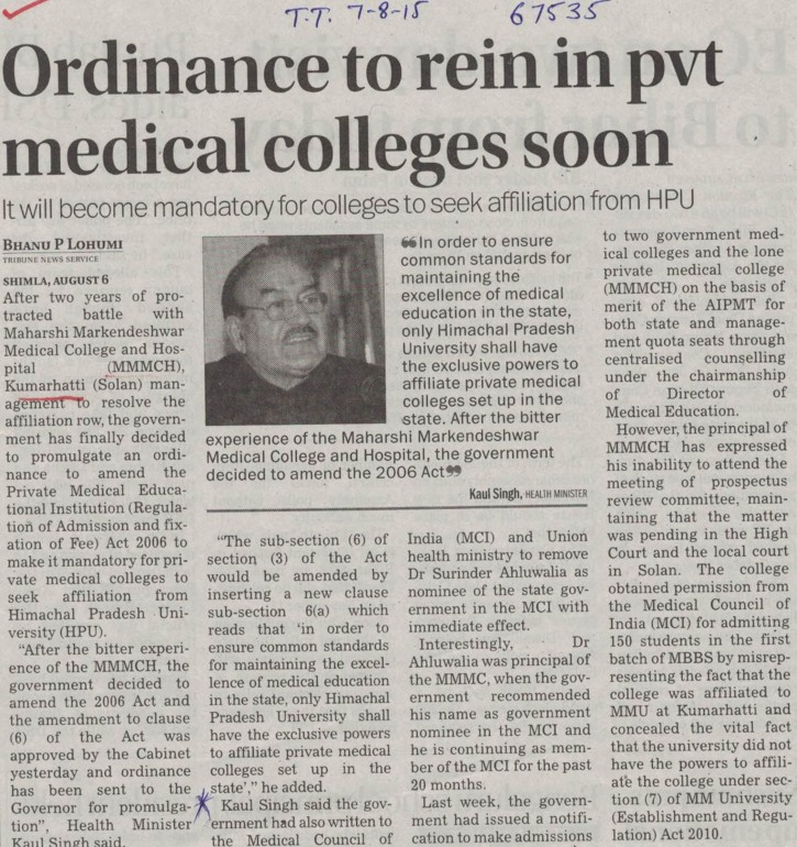 Ordinance to rein in pvt medical colleges soon (MM Medical College Kumarhatti)