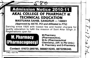 M Pharmacy and MSc in Pharmaceutical and Chemistry (Akal College of Pharmacy and Technical Education)