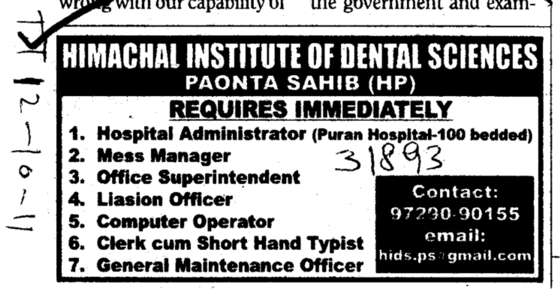 Mess Manager and Liasion Officer (Himachal Institute of Dental Sciences HIDS)