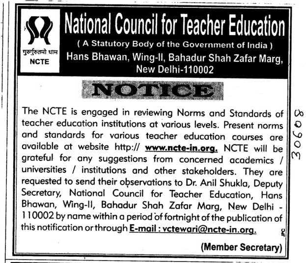 NCTE is engaged in reviewing Norms and Standards of teacher education at various levels (National Council for Teacher Education NCTE)