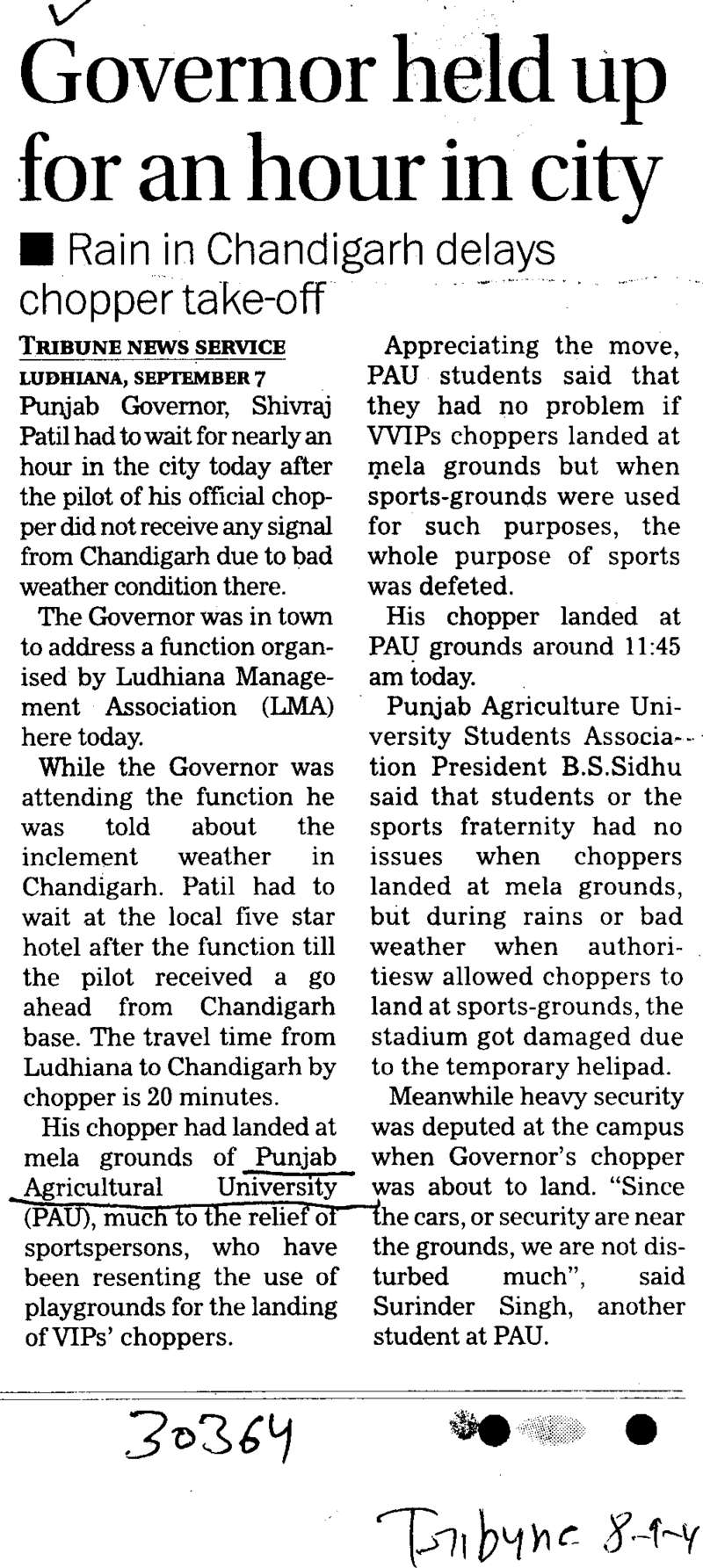 Governor held up for an hour in city (Punjab Agricultural University PAU)
