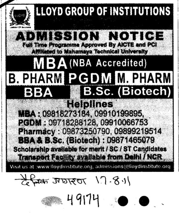 MBA BSc Biotech and PGDM and M Pharm etc (Lloyd Group of Institutions)
