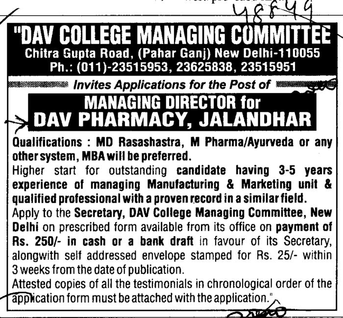 Managing Director for DAV Pharmacy (DAV College Managing Committee)