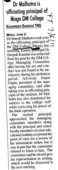 Dr Malhotra is officiating Principal of Moga DM College (DM College)
