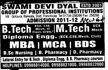 BTech MBA MCA and BDS etc (Swami Devi Dyal Group of Professional Institutes)