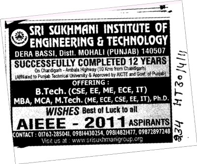AIEEE 2011 for BTech course (Sri Sukhmani Institute of Engineering and Technology)