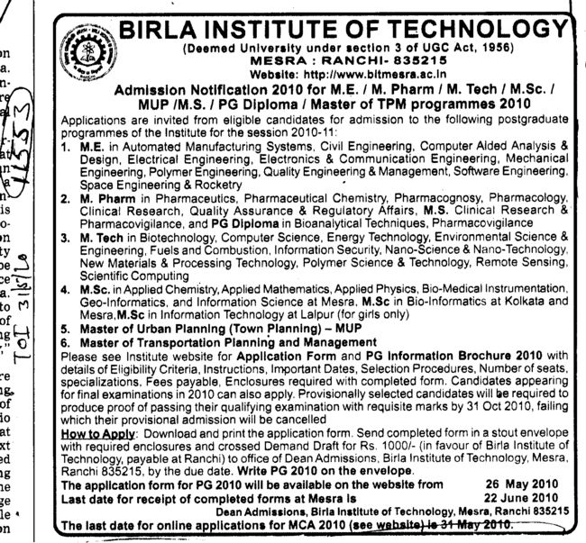 ME MTech and M Pharm etc (Birla Institute of Technology (BIT Mesra))
