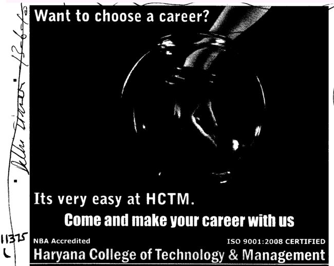 Its very east at HCTM Come and make your career with us (Haryana College of Technology and Management (HCTM))
