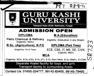 BSc in Agriculture and Diploma in BTech courses etc (Guru Kashi University)
