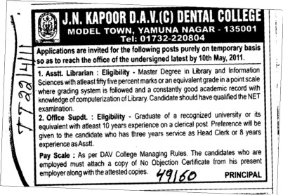 Assistant Librarian and Office Suprident etc (JN Kapoor DAV Dental College)