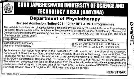 Bachelor of Physiotherapy and Master in Physiotherapy (Guru Jambheshwar University of Science and Technology (GJUST))