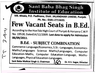 Few seats vacant in BEd (Sant Baba Bhag Singh Institute of Education)