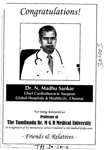 Congratulations Dr N Madhu Sankar Chief Cardiothoracic Surgeon (Tamil Nadu Dr MGR Medical University)