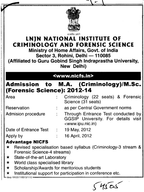 MA and MSc in Criminology (Lok Nayak Jayaprakash National Institute of Criminology and Forensic Science)