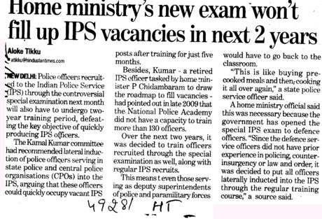 Home ministry new exam wont fill up IPS vacancies in next 2 years (Union Public Service Commission (UPSC))