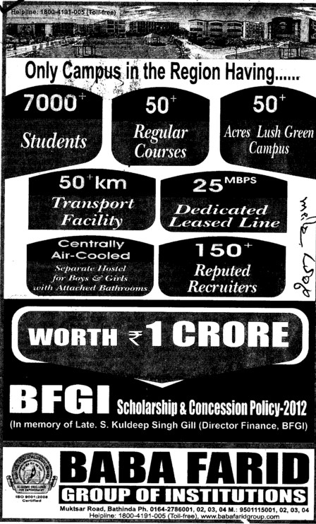 Campus in the region having 7000 Students,50 regular courses and Centrally Air Cooled etc (Baba Farid Group of Institutions)