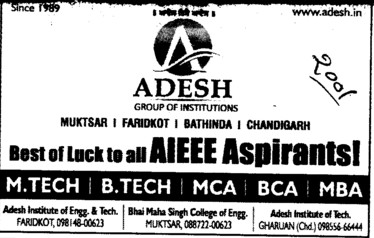 BTech,MTech and MBA etc (Adesh Group of Institutions)