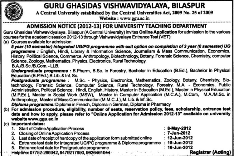 BPharm,BSc in Forestry and BPED courses etc (Guru Ghasidas University)