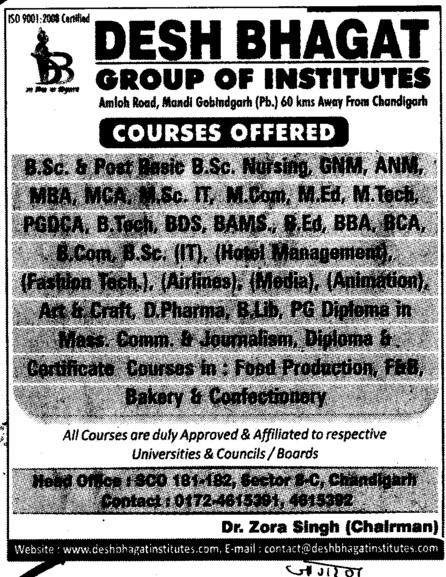BSc,GNM,ANM,MBA,BTech,MTech and PhD Courses etc (Desh Bhagat Group of Institutes)