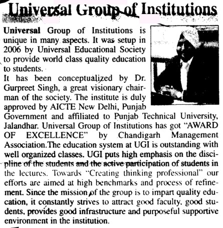 Unique in many aspects (Universal Group of Institutions)