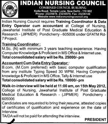 Training Coordinator and Entry Operator cum accountant etc (Indian Nursing Council (INC))