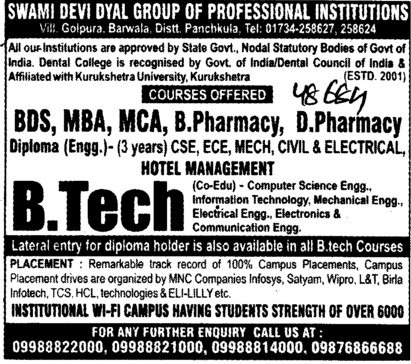 BTech,MBA,MCA and B Pharmacy etc (Swami Devi Dyal Group of Professional Institutes)