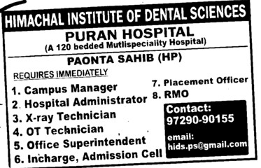 Campus Manager and RMO etc (Himachal Institute of Dental Sciences HIDS)
