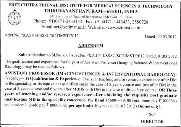 Asstt Professor in Imaging Science and Interventional Radiology (Sree Chitra Tirunal Institute For Medical Sciences and Technology)