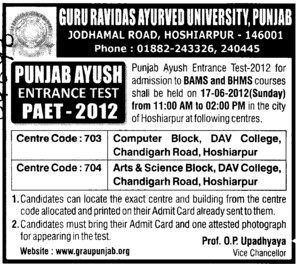 Punjab Ayush Entrance Test 2012 (Guru Ravidass Ayurved University (GRAU))