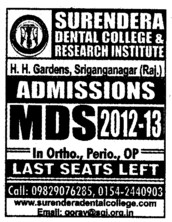 MDS 2012 2013 (Surendera Dental College & Research Institute)