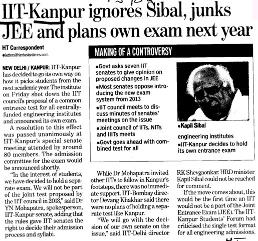 IIT K ignores Sibal, junks JEE and plans own exam next year (Indian Institute of Technology (IITK))