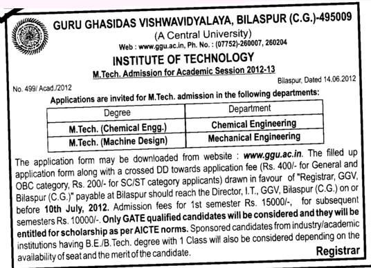 MTech in Chemical and Machine Engg etc (Guru Ghasidas University)