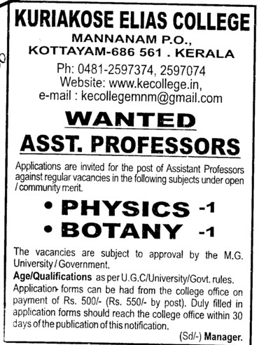 Asstt Professor in Physics and Botany (Kuriakose Elias College)
