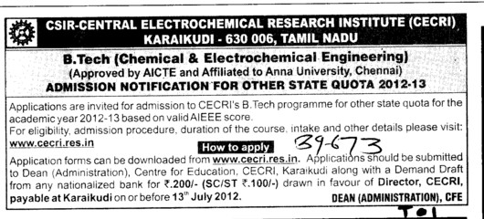 BTech in various streams (Central Electrochemical Research Institute (CECRI) Madras Unit)