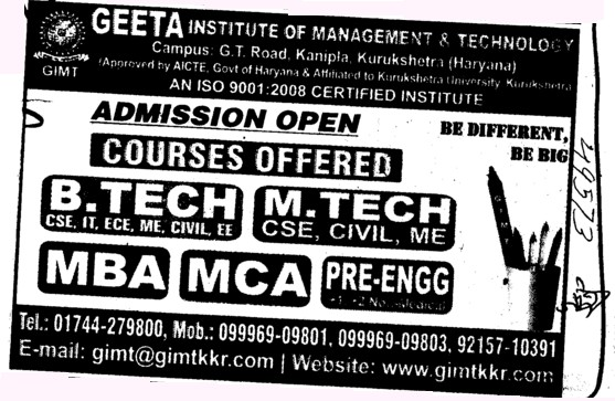Btech, Mtech and MBA Courses etc (Geeta Institute of Management and Technology (GIMT) Kanipla)