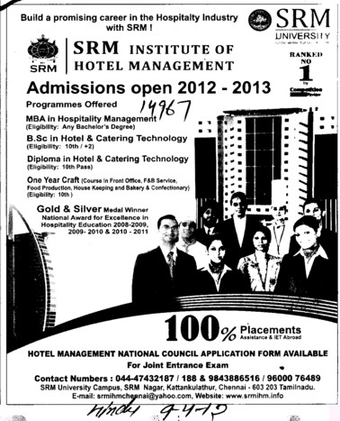 MBA, BSc and Diploam in Hotel and Catering Technology etc (SRM Institute of Hotel Management)