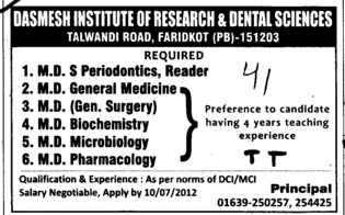 MD in General Medicine, MD in Microbiology and MD in Pharmacology etc (Dashmesh Institute of Research and Dental Sciences)