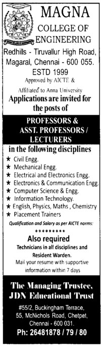 Professor, Asstt Professor and Associate Professor etc (Magna College of Engineering)
