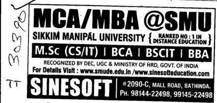 BBA, BCA and MSc IT Courses etc (Sikkim Manipal University of Health Medical and Technological Sciences)