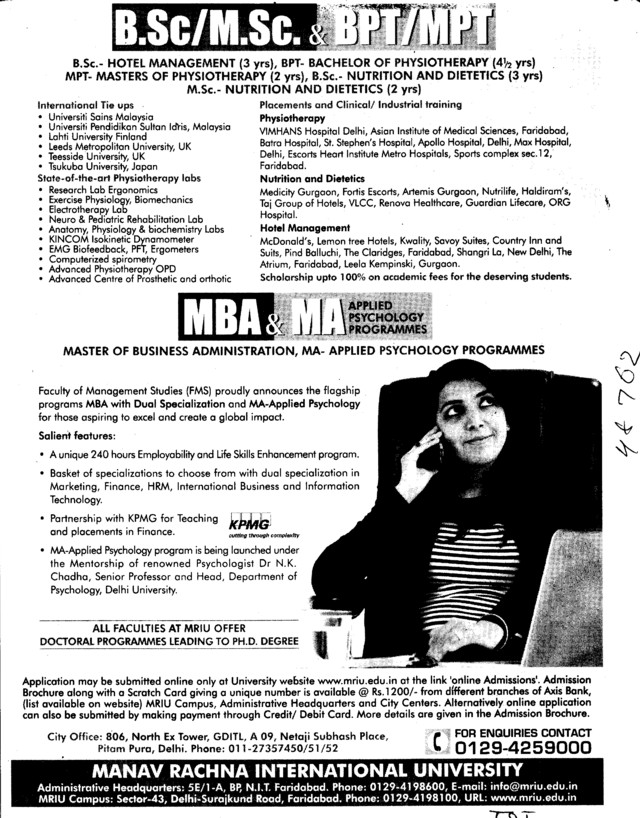 BPT, MPT and MBA Courses etc (Manav Rachna International University) .