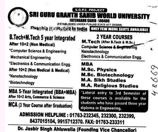 Btech and Mtech 5 years Integrated course and MA in Sikh Studies etc (Sri Guru Granth Sahib World University)