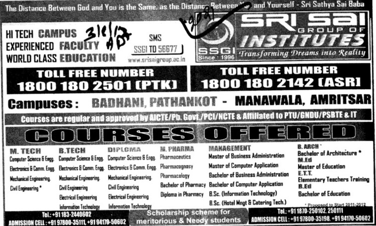BTech, MTech and Management courses etc (Sri Sai Group of Instituties (SSGI))