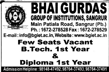 Few seats vacant in BTech and Diploma (Bhai Gurdas Group of Institutions)