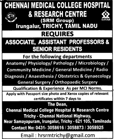 Senior Resident and Asstt Professor etc (Chennai Medical College (formerly:Madras Medical College))